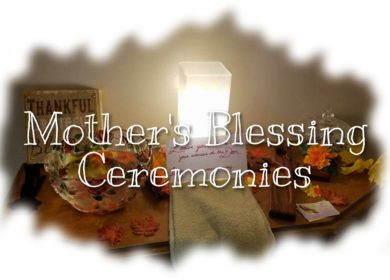 Ceremonies to Include in a Mother's Blessing